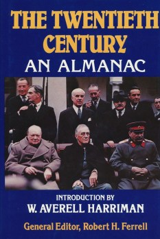 The Twentieth Century: An Almanac